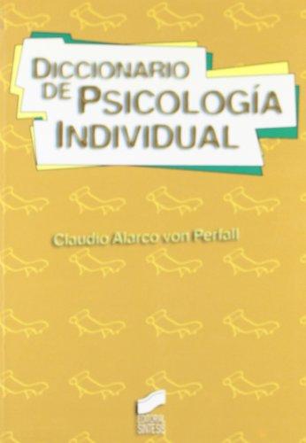 Diccionario de Psicologia Individual (Spanish Edition): Claudio Alarco Von