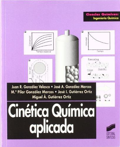 9788477386667: Cinetica Quimica Aplicada (Spanish Edition)