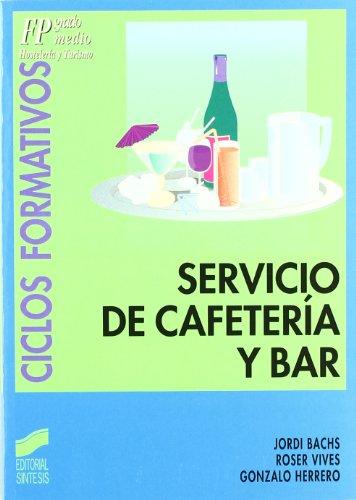 SERVICIO DE CAFETERÍA Y BAR: BACHS, JORDI;VIVES, ROSER
