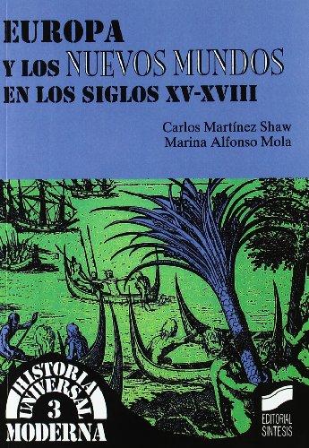 9788477386759: Europa y los nuevos mundos en los siglos XV-XVI (Historia universal. Moderna)