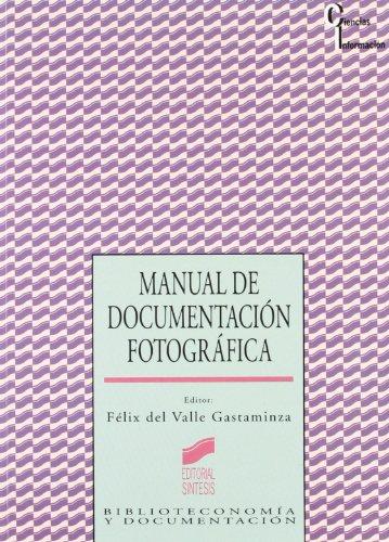9788477386896: Manual de Documentacion Fotografica (Spanish Edition)