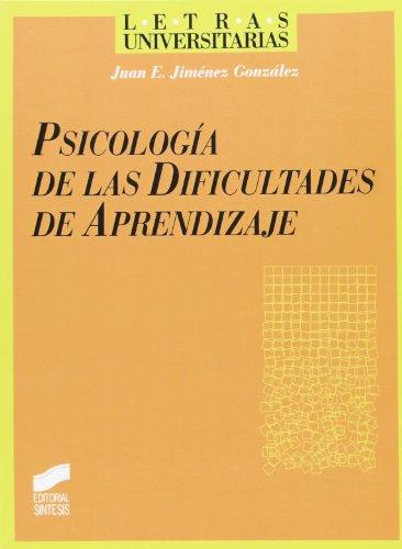 Psicología de las dificultades de aprendizaje (Letras: Juan E. Jiménez