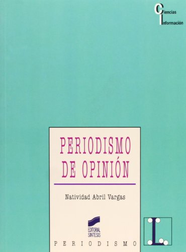 9788477387015: Periodismo de Opinion (Spanish Edition)