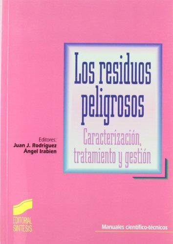 9788477387039: Residuos Peligrosos, Los (Spanish Edition)