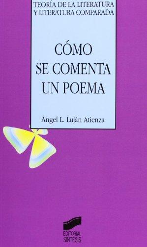 Como Se Comenta Un Poema (Paperback): Angel L Lujan