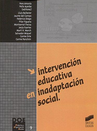 9788477387138: Intervencion educativa en inadaptacion social