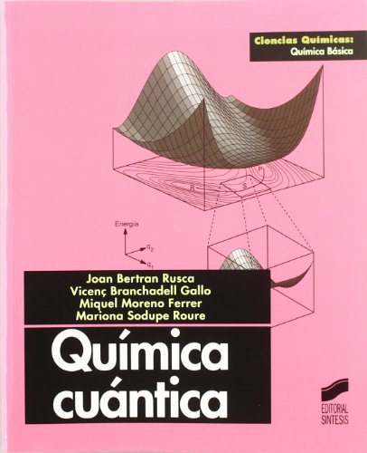 Quimica Cuantica (Spanish Edition): Bertran Rusca, Loan