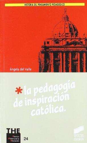 9788477387473: Pedagogia de Inspiracion Catolica, La (Spanish Edition)
