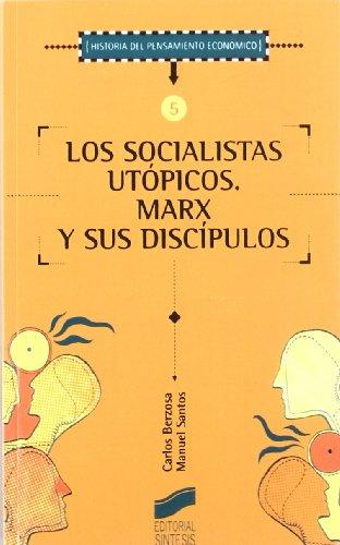 9788477387503: Los socialistas utópicos: Marx y sus discípulos (Historia del pensamiento económico)