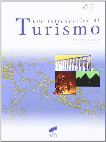 UNA INTRODUCCIÓN AL TURISMO: LICKORISH, J.;JENKINS, C.