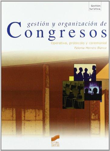 9788477387602: Gestion y Organizacion de Congresos (Spanish Edition)