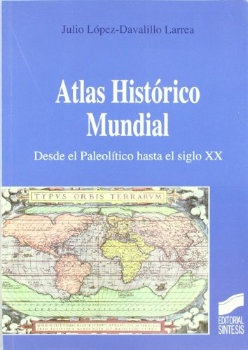 9788477387619: Atlas Historico Mundial (Spanish Edition)