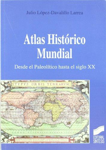 9788477387619: Atlas Historico Mundial (Spanish Edition)