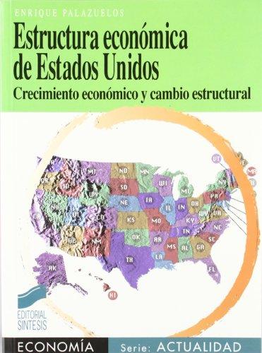 Estructura Economica de Estados Unidos (Paperback): Enrique Palazuelos