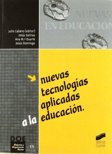 9788477387886: Nuevas tecnologías aplicadas a la educación (Síntesis educación)