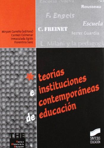 9788477387893: Teorías e instituciones contemporáneas de educación (Teoría e historia de la educación)