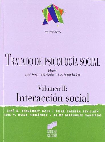 9788477387909: Tratado de psicología social: Interacción social: Vol.2 (Síntesis psicología. Psicología social)