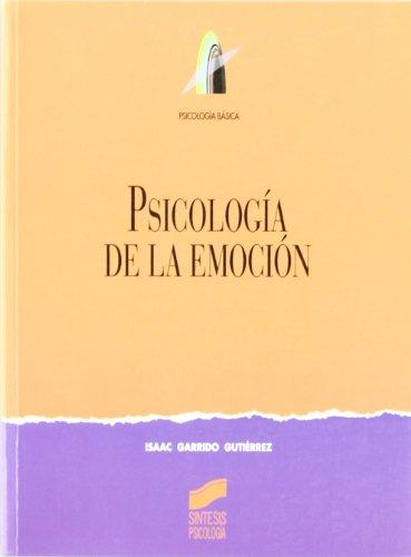 9788477388050: Psicología de la emoción (Síntesis psicología. Psicología básica)