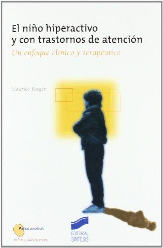 9788477388098: El niño hiperactivo y con trastornos de atención (Psicoanálisis. Niños y adolescentes)
