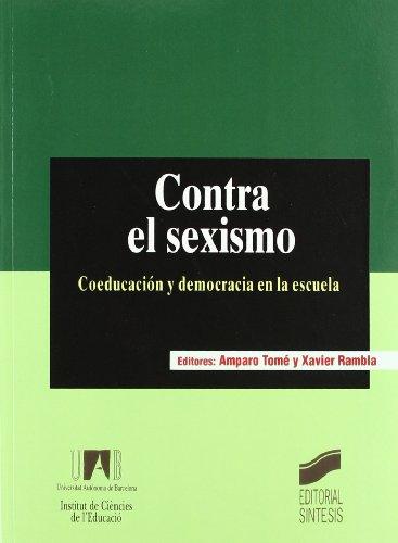 9788477388166: Contra el sexismo