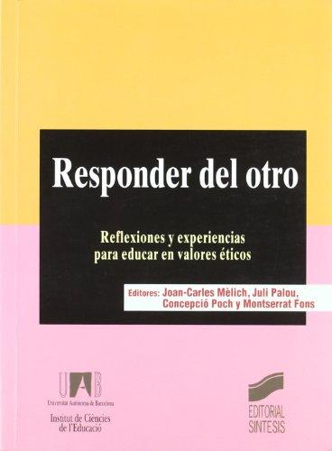 Responder del otro : reflexiones y experiencias