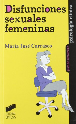 Disfunciones sexuales femeninas: María José Carrasco