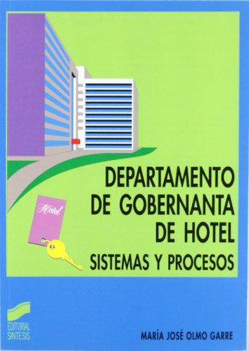 9788477388548: Departamento de Gobernanta de Hotel - Sistemas y Procesos (Spanish Edition)