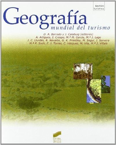 9788477388562: Geografia Mundial del Turismo (Spanish Edition)