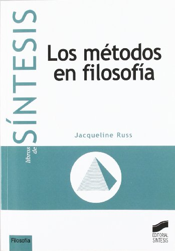 9788477388616: Los métodos en filosofía (Colección Síntesis. Filosofía)