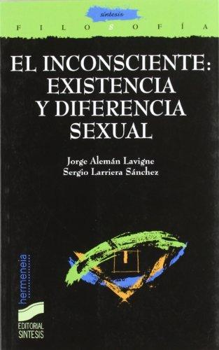 9788477388838: El inconsciente: existencia y diferencia sexual (Filosofía. Hermeneia)
