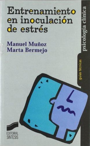 9788477388890: Entrenamientos de Inoculaciones de Estres (Spanish Edition)