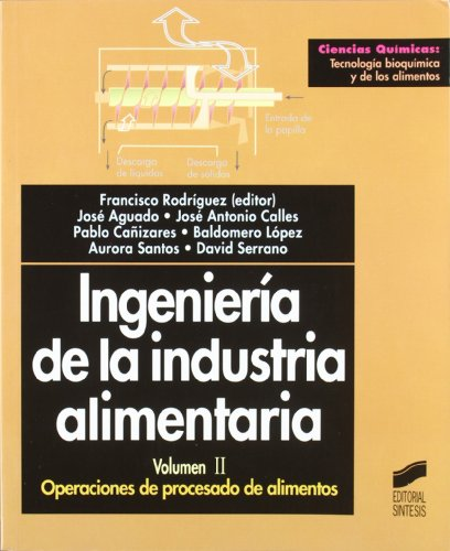 9788477389385: Ingeniería de la industria alimentaria: Operaciones de procesado de alimentos: T.2 (Ciencias químicas. Tecnología bioquímica y de los alimentos)