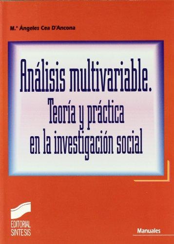 9788477389439: Analisis multivariable : teoria y practica en la investigacion social