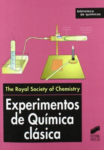 9788477389637: EXPERIMENTOS QUIMICA CLASICA