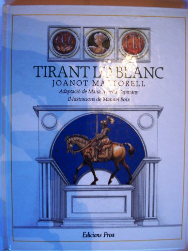 9788477390299: TIRANT LO BLANC