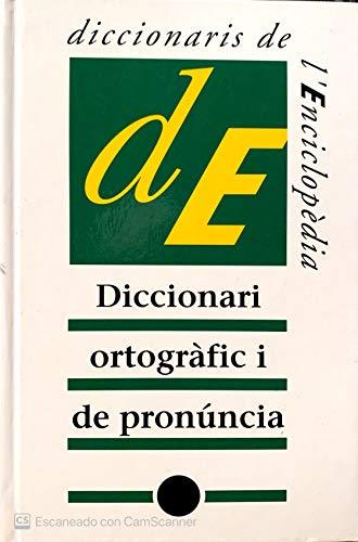 9788477391388: Diccionari ortografic i de pronuncia (Diccionaris complementaris) (Catalan Edition)