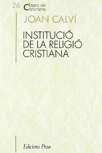 9788477392026: Institució de la religió cristiana (CLÀSSICS CRIST)