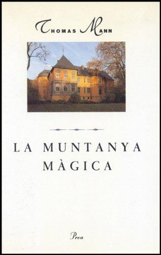 9788477393160: La muntanya màgica