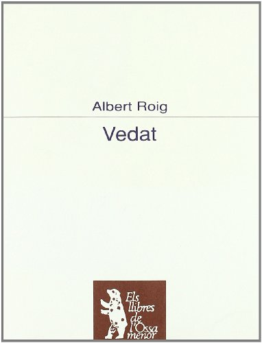 9788477396925: Vedat (Els llibres de l'Ossa Menor) (Catalan Edition)