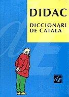9788477399728: DIDAC: Diccionari de catala (Diccionaris de l'Enciclopedia) (Catalan Edition)