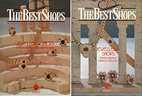 The Best Shops: Jeweller's Shops (Two Volume Set): Cerver, Francisco Asensio (editor)