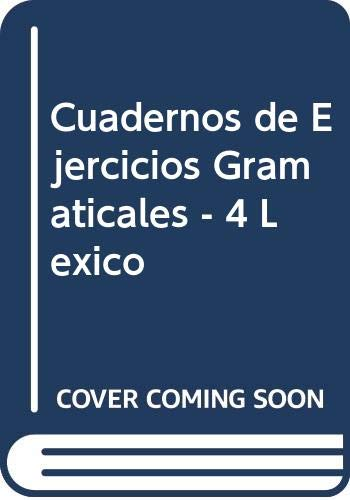 9788477470083: Cuadernos de Ejercicios Gramaticales - 4 Lexico (Spanish Edition)