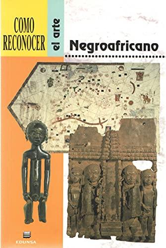 9788477471257: Como Reconocer El Arte Negroafricano (Spanish Edition)