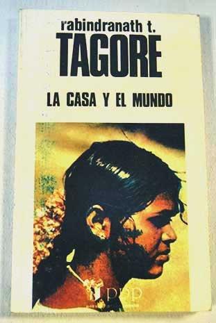 9788477480396: LA CASA Y EL MUNDO
