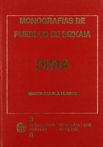 9788477520719: Dima - monografias de pueblos de bizkaia (Monografias Bizkaia)