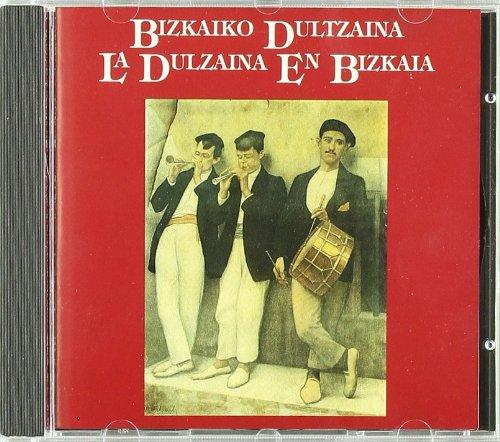 9788477521709: (libro + Cd) Bizkaiko Dultzaina - La Dulzaina En Bizkaia