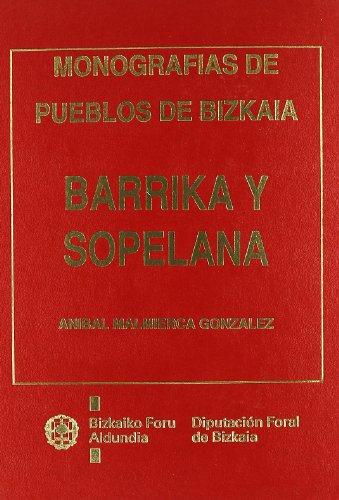 9788477522249: Barrika y sopelana: monografias de pueblos de bizkaia (Monografias Bizkaia)