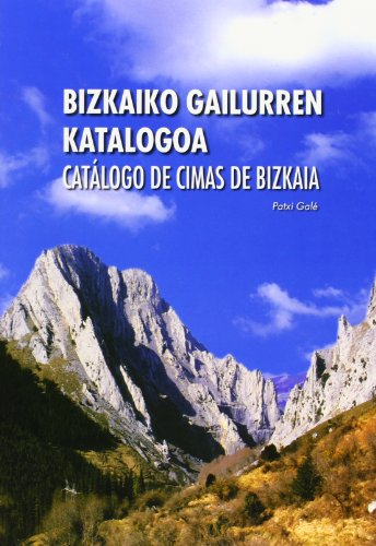 9788477523055: (b) bizkaiko gailurren katalogoa / catalogo de cimas de bizkaia