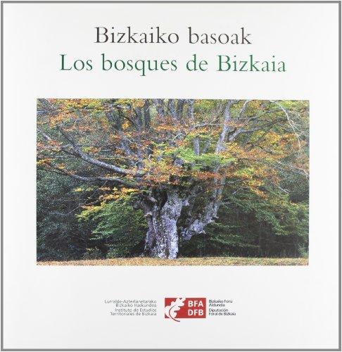 9788477523451: BIZKAIKO BASOAK / LOS BOSQUES DE BIZKAIA