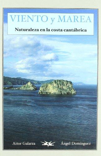 9788477524120: Viento y marea - naturaleza en la costa cantabrica